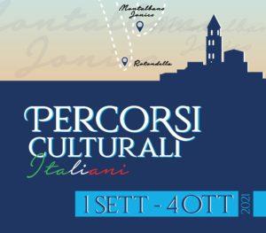 Percorsi Culturali Italiani @ Provincia di Matera